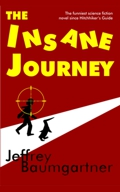 Book cover: The Insane Journey