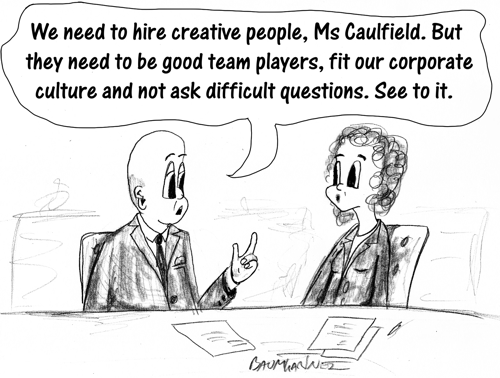 Cartoon: boss wants creative people, but expects them to conform too much