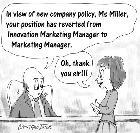 Cartoon: innovation marketing manager demoted to marketing manager