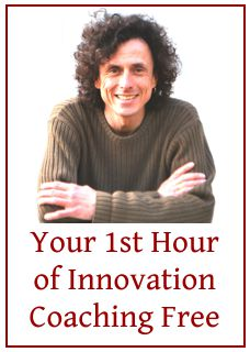 Link to info about my special offer: one free hour of innovation coaching/consulting