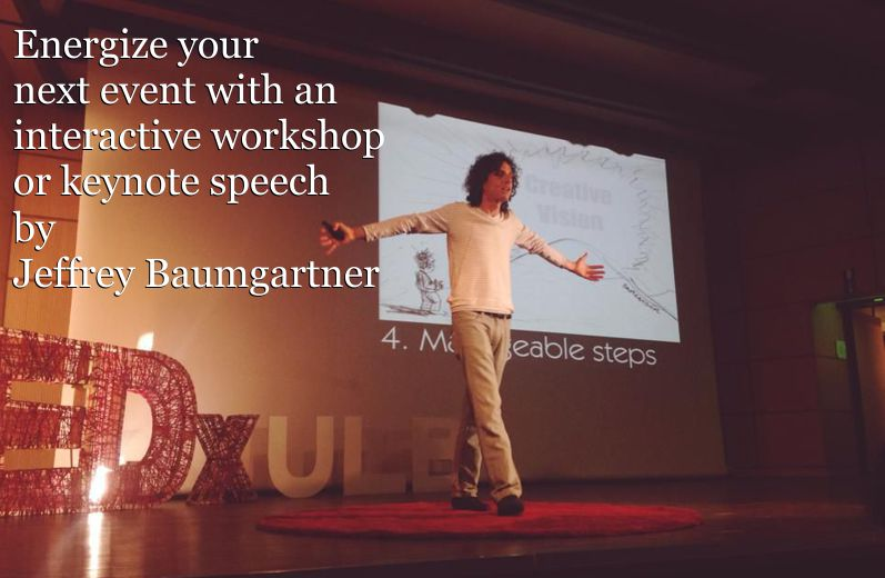 Hire Jeffrey Baumgartner to speak or lead a workshop at your next event