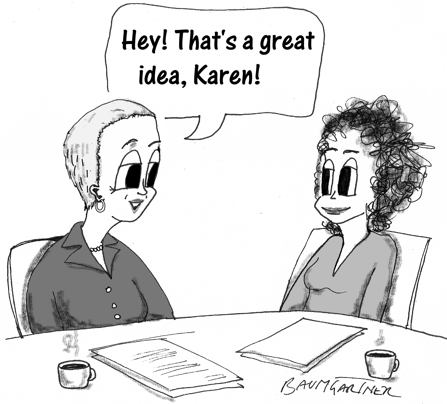 "Cartoon: boss tells employee, ""Hey, that's a great idea!"""