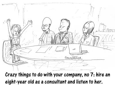 Cartoon: Ten Crazy Things to Do with Your Company This Month
