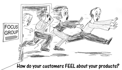 Cartoon: How do your customers FEEL about your product?
