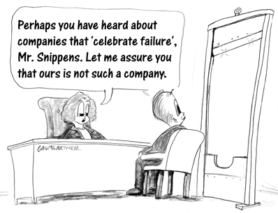 Cartoon: this company does not celebrate failure