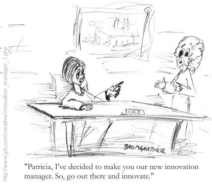 Cartoon: CEO names emplyee innovation manager and expects her to start innovating
