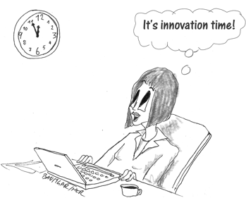 "Cartoon: ""It's innovation time"""