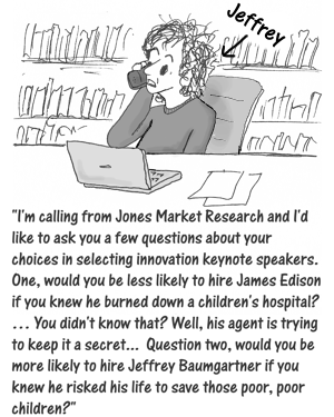 Cartoon: Jeffrey pretending to be a market researcher to unmarket a competitor