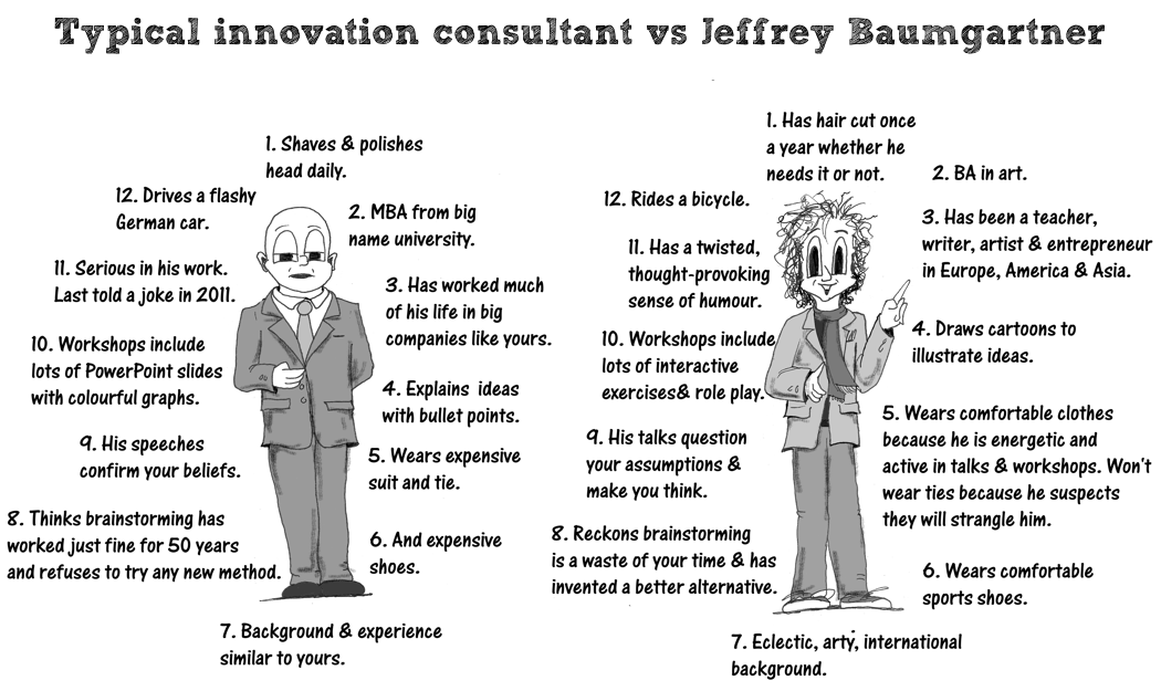 Jeffrey vs the usual innovation consultant