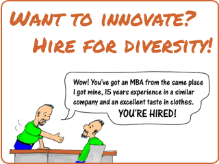Cartoon link to: Why leaders should rethink who and how they hire.