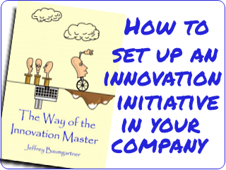 Link to my book, The Way of the Innovation Master